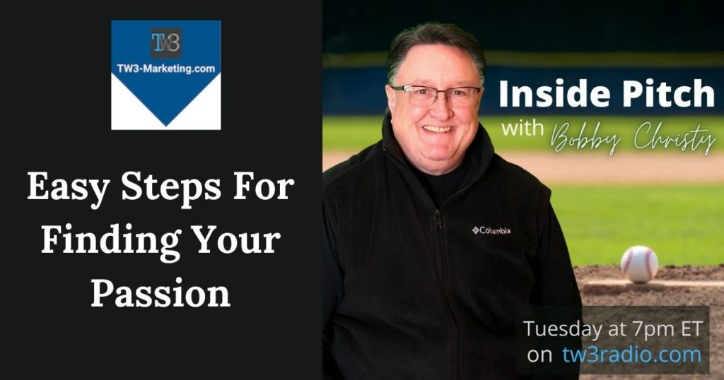 Bobby Christy Easy Steps For Finding Your Passion