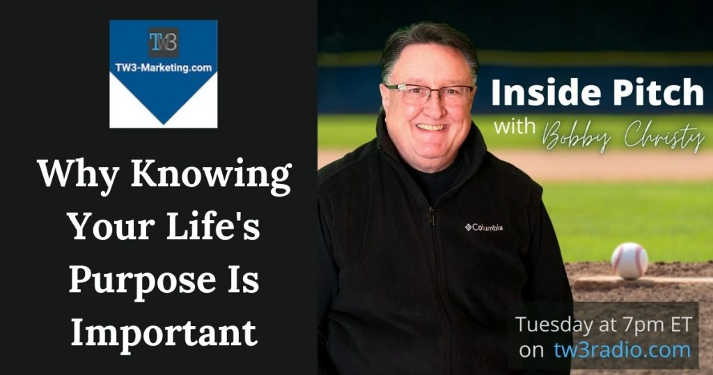Bobby Christy tw3-marketing article why knowing your life's purpose is important
