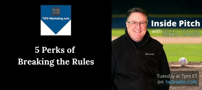 5 Perks of Breaking the Rules