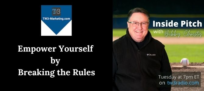 Empower Yourself by Breaking the Rules